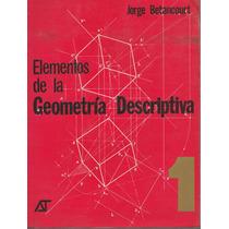 Libro Elementos De La Geometría Descriptiva/ Jorge Betancour