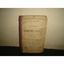 Antiguo - Nociones De Geometría - Julio S. Hernández - 1895
