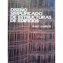 Diseno Simplificado De Estructuras De Edificios, J. Ambrose