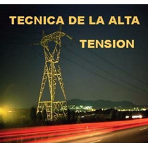 Técnicas De La Alta Tensión De Jorge Sacchi Pdf
