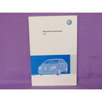 Manual De Instrucciones. Jetta, Volkswagen De México, México