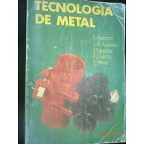 Tecnologia De Los Metales Editorial Paraninfo Vv4