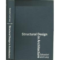 Diseño Estructural En Arquitectura.