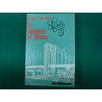 Enrique G. León López, La Ingeniería En México, Sep-setentas