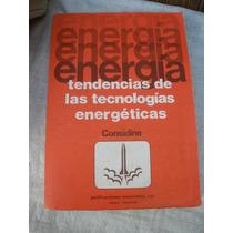 Tendencias De Las Tecnologias Energeticas
