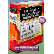 La Biblia De Las Recetas Industriales 1 Vol Grupo Latino
