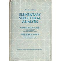 Análisis Estructural Elemental. Charles Head Norris.