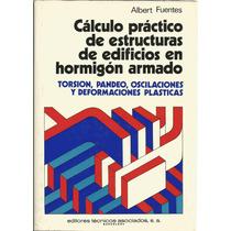 Cálculo Práctico De Estructuras De Edificios En Hormigón