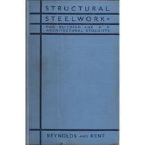 Acero Estructural Para Construcción Y Arquitectura.