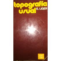 Topografia Usual, E. Liger