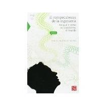 Libro El Rompecabezas De La Ingenieria Por Que Y Como Se Tr