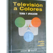 Teoria Y Aplicacion Tv A Color Continental Antiguo