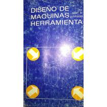 Diseno De Maquinas Herramienta, Olaf A. Johnson