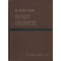 Topografía Aplicada A La Ingeniería Civil. Ricardo Toscano.