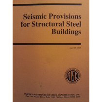 Seismic Provisions For Structural Steel Buildings
