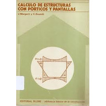 Calculo De Estructuras Con Porticos Y Pantallas, Ed Blume