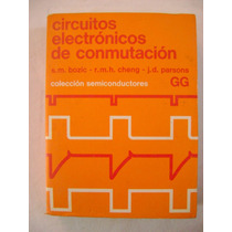 Circuitos Electrónicos De Conmutación - S. Bozic, R. Cheng