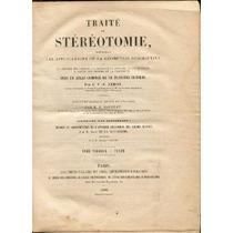 Leroy. Traité De Stéréotomie.2 T.76 Planchas1898