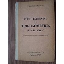 Curso Elemental De Trigonometría Rectilínea-aut-gm.bruño-mn4