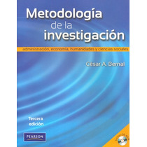 Metodologia De La Investigacion - Cesar Augusto Bernal Torre