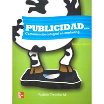 Publicidad Comunicacion Integral En Marketing - Ruben Treviñ