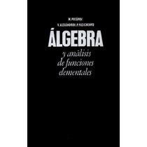 Álgebra Y Análisis De Funciones Elementales Pdf