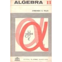 Álgebra Ii - Armando Rojo Pdf