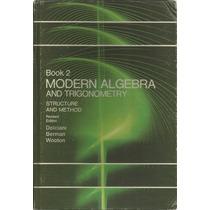 Álgebra Moderna Y Trigonometría. Mary P. Dolciani. Vol 2