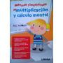 Metodo Simplificado De Multiplicacion Y Calculo Mental