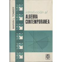 Introducción Al Álgebra Contemporánea.