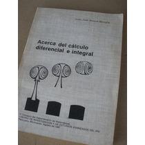 Acerca Del Calculo Diferencial E Integral