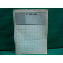 Louis Leithold, El Cálculo Con Geometría Analítica, 4ª. Ed.