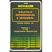 Calculo Diferencial E Integral De Schaum De Frank Ayres Jr