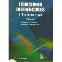 Ecuaciones Diferenciales Ordinarias. Claudio Fernández.