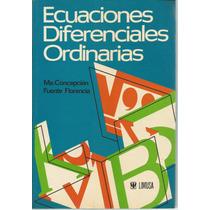 Ecuaciones Difernciales Ordinarias. M. Concepcion Fuente