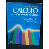 Purcell, Varberg, Cálculo Con Geometría Analítica.