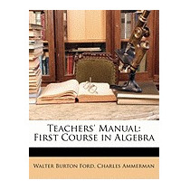 Teachers Manual: First Course In, Walter Burton Ford