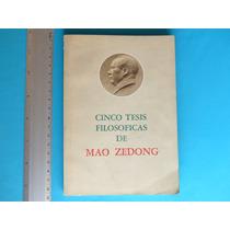 Cinco Tesis Filosóficas De Mao Zedong, Ediciones En Lenguas