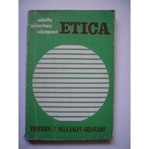 Ética - Adolfo Sánchez Vázquez - 1977