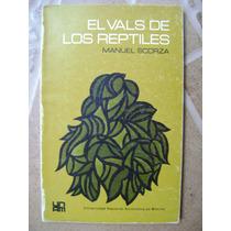 El Vals De Los Reptiles. Poesia. Manuel Scorza. 1970. $180.