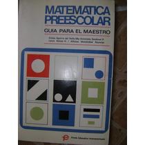 Matematica Preescolar. Guia Del Maestro. Aguirre, Sandoval