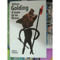 El Señor De Las Moscas. William Golding. $180.