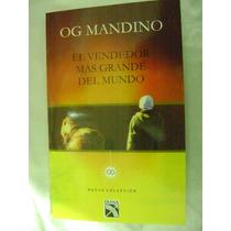 El Vendedor Mas Grande Del Mundo. Og Mandino. $120.