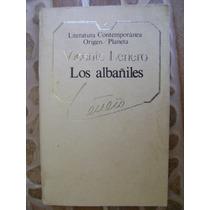 Los Albañiles. Vicente Leñero. $99.