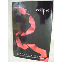 Eclipse. Stephenie Meyer. $220.