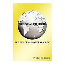 Sealed Book: The End Of A Planetary Age, Lilliea