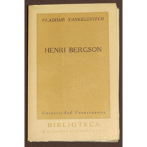 Henri Bergson V. Yankelevitch 1962 Universidad Veracruzana