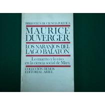 Maurice Duverger, Lo Muerto Y Lo Vivo En Ciencia Social Marx