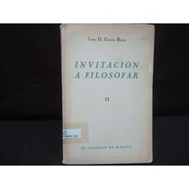 Juan David García Bacca, Invitación A Filosofar. Tomo Ii.