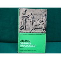 Marco Tulio Cicerón, Disputas Tusculianas.